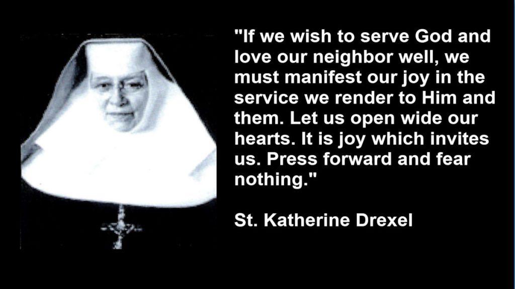 St-Katherine Drexel Quote