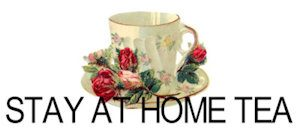 Stay at home tea